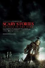 Watch Scary Stories to Tell in the Dark Online M4ufree
