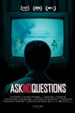 Watch Ask No Questions Online M4ufree