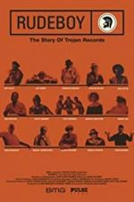 Watch Rudeboy: The Story of Trojan Records Online M4ufree