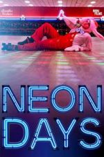 Watch Neon Days M4ufree