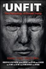 Watch Unfit: The Psychology of Donald Trump M4ufree