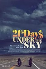 Watch 21 Days Under the Sky M4ufree