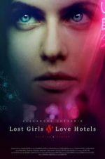 Watch Lost Girls and Love Hotels M4ufree