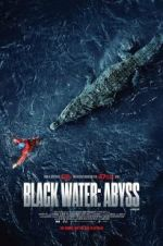 Watch Black Water: Abyss M4ufree