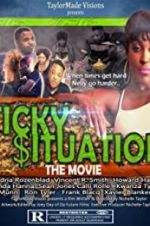Watch Sticky Situations Online M4ufree