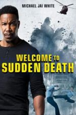 Watch Welcome to Sudden Death M4ufree
