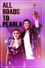 Watch All Roads to Pearla M4ufree