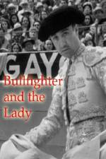 Watch Bullfighter and the Lady Online M4ufree