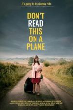 Watch Don\'t Read This on a Plane M4ufree