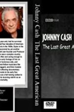 Watch Johnny Cash: The Last Great American M4ufree