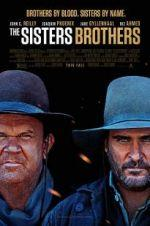 Watch The Sisters Brothers Online M4ufree