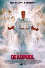 Watch Once Upon a Deadpool Online M4ufree
