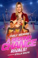 Watch A Second Chance: Rivals! Online M4ufree