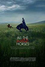 Watch All the Wild Horses Online M4ufree