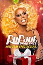 Watch RuPaul\'s Drag Race Holi-Slay Spectacular Online M4ufree