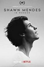Watch Shawn Mendes: In Wonder M4ufree