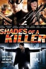 Watch Shades of a Killer M4ufree