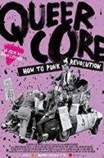 Watch Queercore: How To Punk A Revolution M4ufree