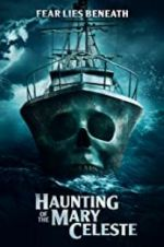 Watch Haunting of the Mary Celeste M4ufree