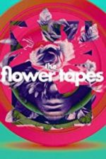 Watch The Flower Tapes M4ufree