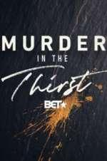Watch M4ufree Murder In The Thirst Online