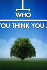 Watch M4ufree Who Do You Think You Are? (UK) Online