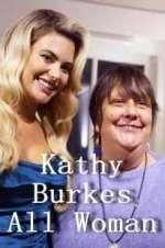 Watch Kathy Burke: All Woman Online